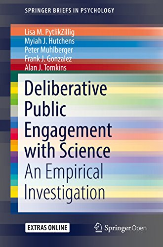 Deliberative Public Engagement with Science: An Empirical Investigation (SpringerBriefs in Psychology)