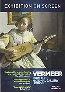Exhibition on Screen: Vermeer: The Art and Love and Leisure [DVD] [Reino Unido]