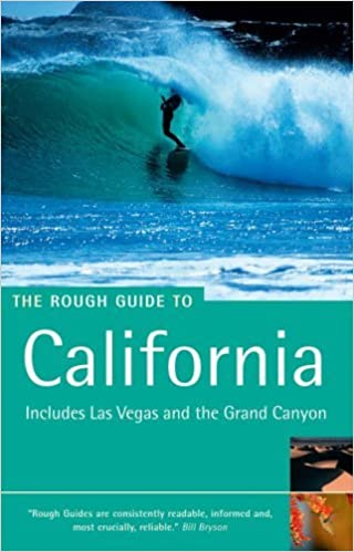 The Rough Guide to California: Includes Las Vegas and the Grand Canyon (Rough Guide Travel Guides) by Jeff Dickey (2005-08-25)