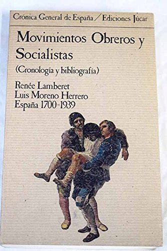 Movimientos obreros y socialistas: Cronolog¸a y bibliograf¸a : España 1700-1939 : Libros y folletos Crónica general de España: Amazon.es: Lamberet, Renée: Libros en idiomas extranjeros