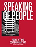 img - for Speaking of People: Ebony, Jet and Contemporary Art book / textbook / text book
