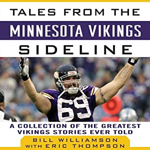 Tales from the Minnesota Vikings Sideline Audiobook