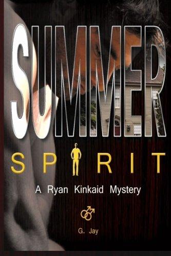 Summer Spirit: A Ryan Kinkaid Mystery Ryan Kinkaid Mysteries ...