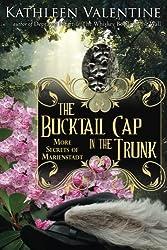 The Bucktail Cap in the Trunk: More Secrets of Marienstadt