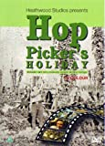 Hop Pickers Holiday DVD looking back at hop picking from the 1950s