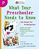 img - for What Your Preschooler Needs to Know: Get Ready for Kindergarten (The Core Knowledge Series) book / textbook / text book