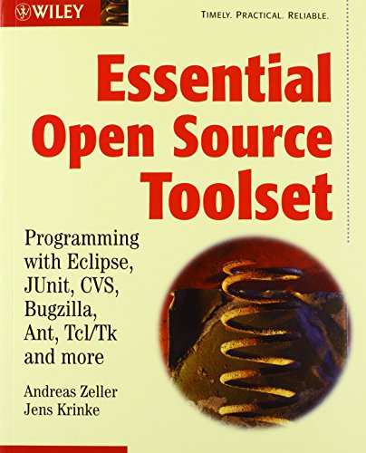 essential-open-source-toolset-programming-with-eclipse-junit-cvs-bugzilla-ant-tcl-tk-and-more
