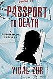 Image of Passport to Death (A Dotan Naor Thriller)