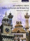 An Imperial Vision, Thomas R. Metcalf, 0195656024