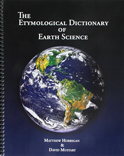 The Etymological Dictionary of Earth Science