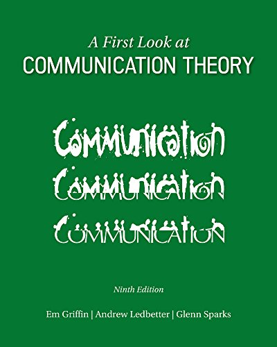 ND PURDUE UNIV WEST LAFAYETTE A FIRST LOOK AT COMMUNICATION THEORY (First Look At Communication Theory 9th Edition)
