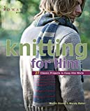 img - for Knitting for Him: 27 Classic Projects to Keep Him Warm book / textbook / text book