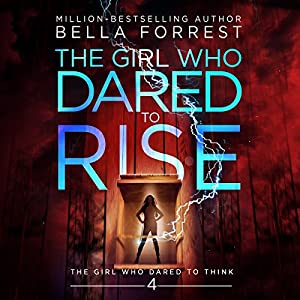 The Girl Who Dared to Rise Audiobook
