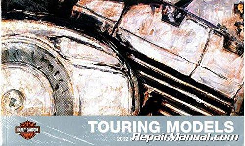 Read Online 99466-12 2012 Harley Davidson Touring Motorcycle Owners Manual PDF