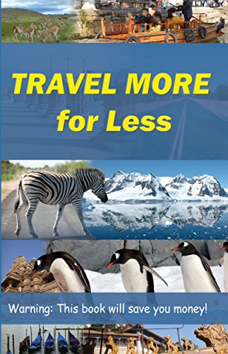 Travel More for Less by Bruce Josephs