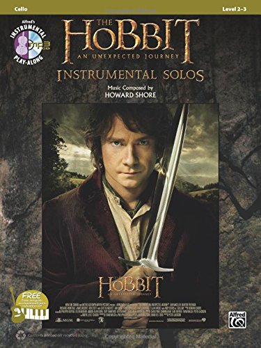 The Hobbit -- An Unexpected Journey Instrumental Solos for Strings: Cello, Book & CD (Pop Instrumental Solo Series)