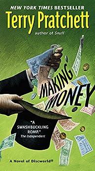Making Money: A Novel of Discworld by [Pratchett, Terry]