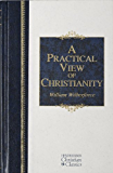 A Practical View of Christianity (Hendrickson Christian Classics)