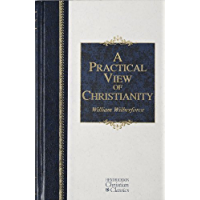A Practical View of Christianity (Hendrickson Christian Classics) (English Edition)