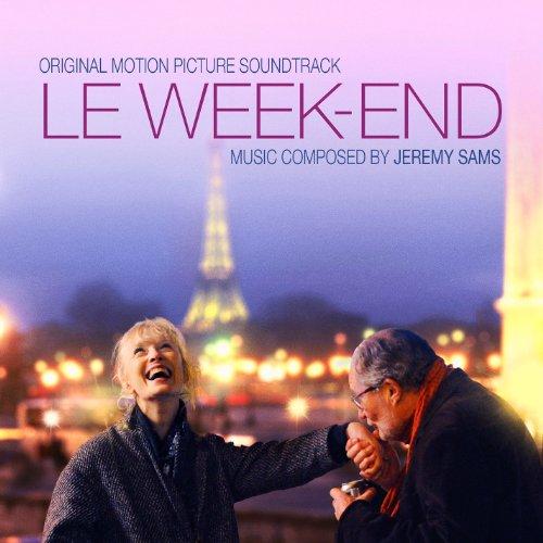 le week end original motion picture soundtrack by jeremy sams on amazon music. Black Bedroom Furniture Sets. Home Design Ideas