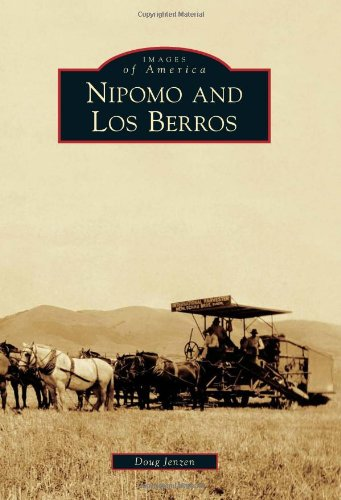 Nipomo and Los Berros (Images of America)