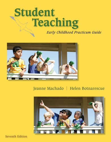Download Student Teaching: Early Childhood Practicum Guide (What's New in Early Childhood) Pdf