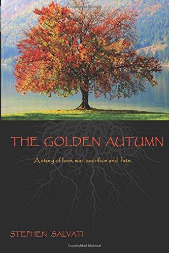 The Golden Autumn: The Golden Autumn PDF