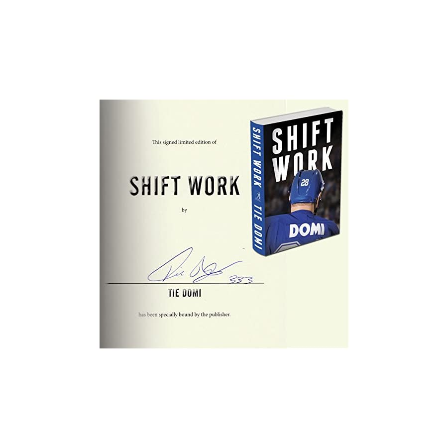 Tie Domi 'Shift Work' Autographed Book