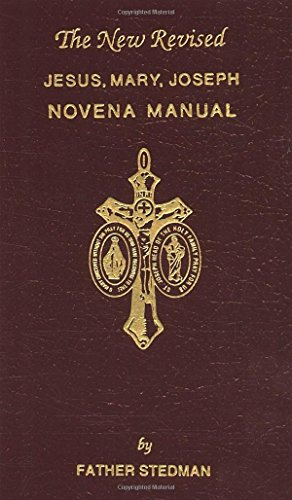 Novena Manual - Jesus, Mary, Joseph Novena Manual: The New Revised