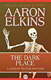The Dark Place (The Gideon Oliver Mysteries Book 2)