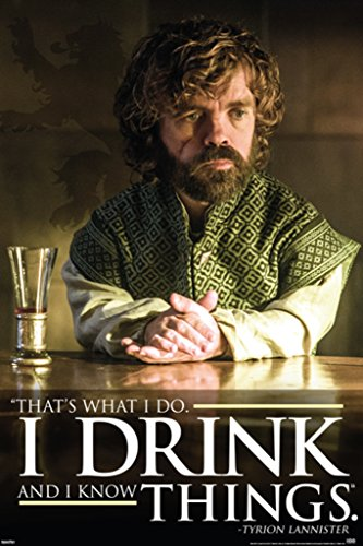 Pyramid America I Drink And I Know Things Tyrion Lannister G