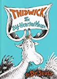 Thidwick the Big-Hearted Moose, Dr. Seuss, 0394900863