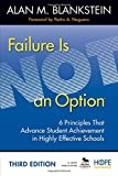 img - for Failure Is Not an Option: 6 Principles That Advance Student Achievement in Highly Effective Schools book / textbook / text book