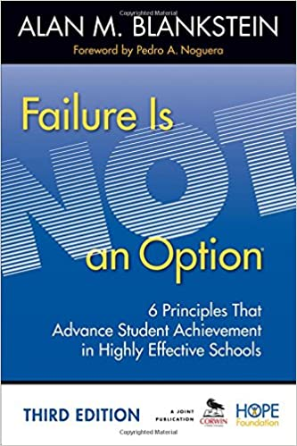 failure is not an option 6 principles that advance student