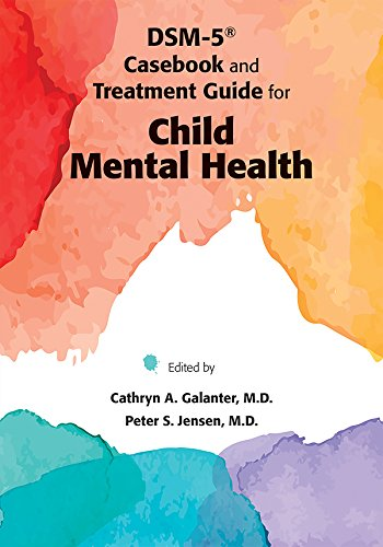 dsm-5-casebook-and-treatment-guide-for-child-mental-health