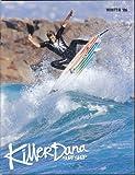 Killer Dana Surf Shop Winter 2006 Clothing Catalog