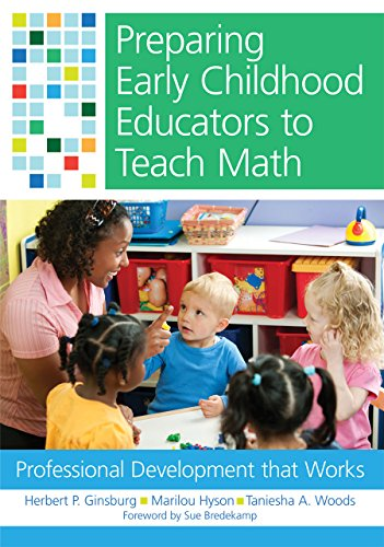 Preparing Early Childhood Educators to Teach Math: Professional Development that Works