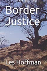 Border Justice (Bryce Daniels Justice Series) Paperback