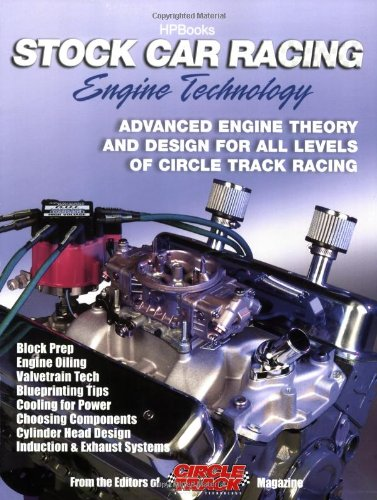 Circle Track Engine - Stock Car Racing Engine TechnologyHP1506: Advanced Engine Theory and Design for All Levels of Circle Track Racing