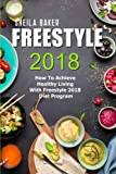 Freestyle 2018: How To Achieve Healthy Living With Freestyle 2018 Diet Program