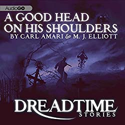 A Good Head on His Shoulders (Dreadtime Stories)