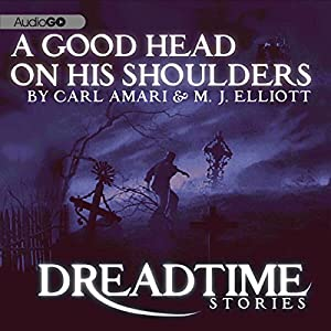 A Good Head on His Shoulders (Dreadtime Stories) Radio/TV Program
