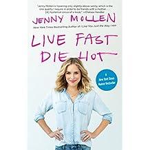 Live Fast Die Hot