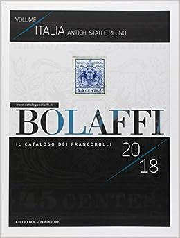 622fa0db93 Amazon.it: Catalogo Bolaffi francobolli antichi. Stati e regno - - Libri