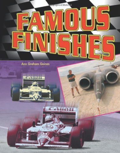 Famous Finishes: Race Car Legends, Collector's Edition)