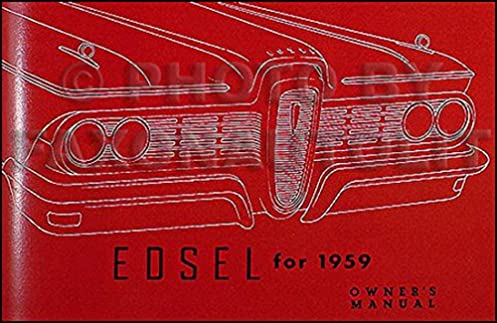 1959 edsel owner s manual reprint edsel amazon com books rh amazon com Corvette Owners Manual Car Owners Manual