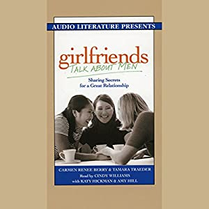 Girlfriends Talk About Men Audiobook