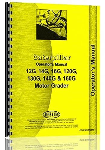 caterpillar 120g grader operators manual caterpillar manuals rh amazon com cat 140h grader operators manual cat 12h grader operators manual