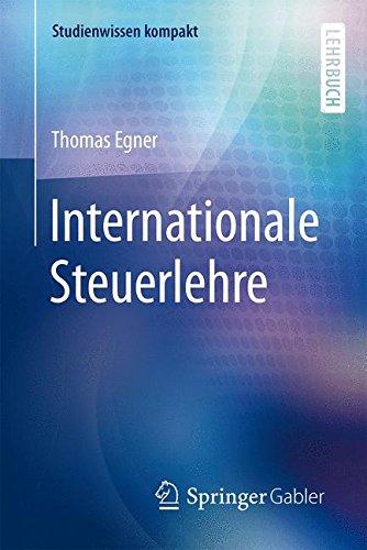 Internationale Steuerlehre (Studienwissen kompakt)