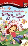 Strawberry Shortcake and the Butterfly Garden, Kelli Curry, 0448436434